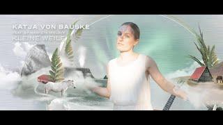 KATJA VON BAUSKE - KLEINE WEILE feat. MARKÉTA IRGLÓVA