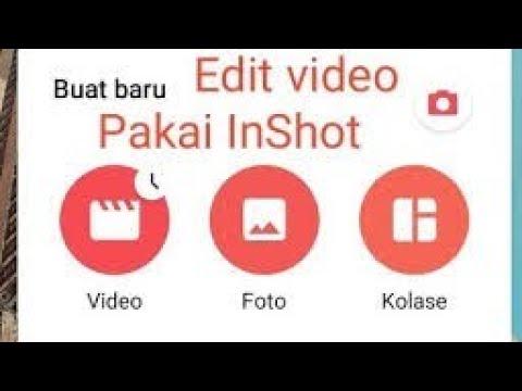 Cara Edit Video Di Hp Dengan Aplikasi Inshot 2021 Youtube