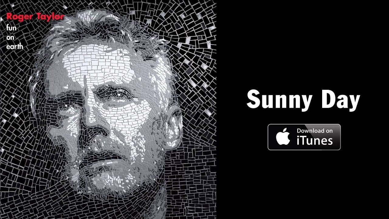 Roger Taylor — 'Sunny Day' (taken from 'Fun On Earth')