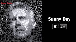 Roger Taylor - 'Sunny Day' (taken from Fun On Earth)
