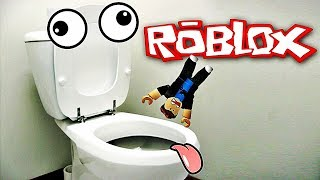 I HAVE TO FALL IN THE TOILET! Roblox