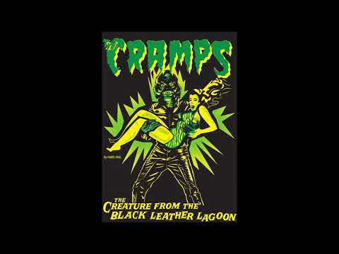 The Cramps - Creature From The Black Leather Lagoon (1990 Full Album EP) hq mp3