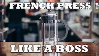 How To Make French Press Coffee Like A Boss | TheBear