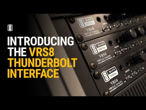 Introducing The VRS8 Thunderbolt Interface