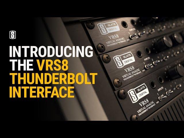 Slate Digital intros new VRS8 Thunderbolt interface | macOS