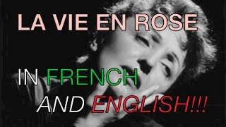 Edith Piaf La Vie En Rose English and French