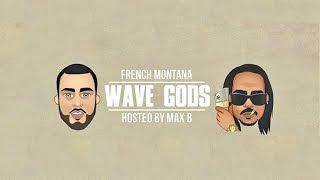 French Montana Sanctuary Wave Gods.mp3