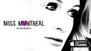 Watch Miss Montreal In The Middle video