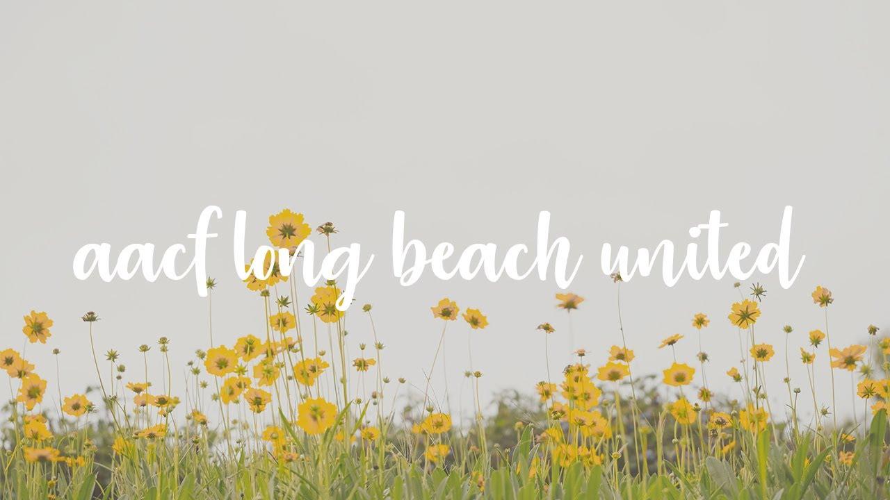 AACF LONG BEACH UNITED 2020
