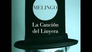 """Melingo - """"La Canción del Linyera"""" [""""Linyera"""" - 2014]"""