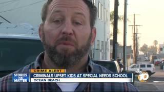 Criminals upset kids at special needs school