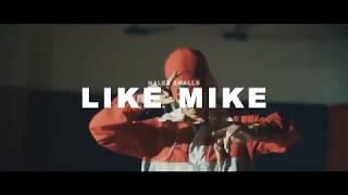 Смотреть клип Haley Smalls - Like Mike