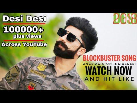 Desi Desi Na Bolya Kar 2 | 2018 New Video Song By Inside Desi