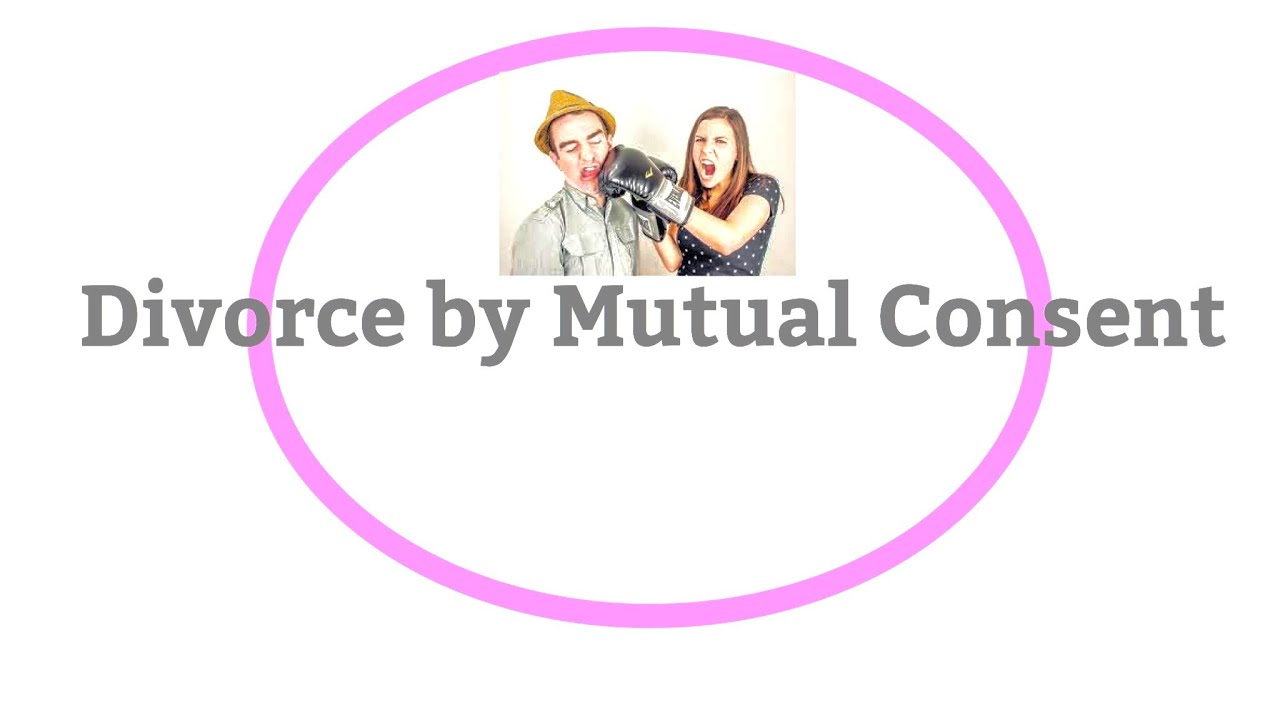 Divorce By Mutual Consent Everything You Need To Know Youtube