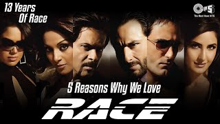Reasons Why We Love RACE | 13 Years Of RACE | Saif Ali K | Akshaye K | Katrina K | Bipasha B | Tips