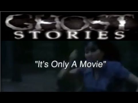 Ghost Stories Episode 28 -  It's Only a Movie