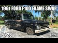 First Drive! 1961 Ford F100 - Full Frame Swap - Project Black Sheep, Grand Marquis Frame Swap Ep:23