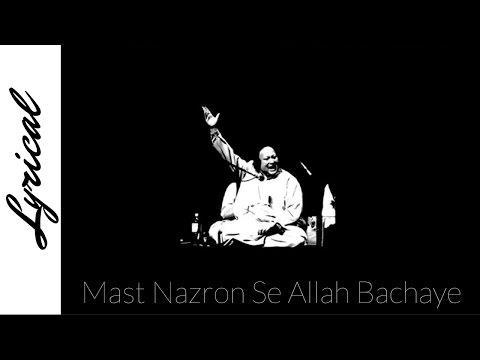 Mast Nazron Se Allah Bachaye Lyrical Nusrat Fateh Ali Khan