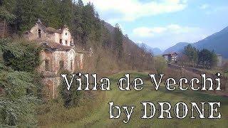 [Luoghi Abbandonati] - Villa de Vecchi Cortenova - Xiaomi Mi Drone 4k Mp3