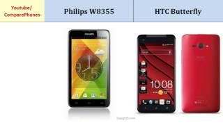 Philips W8355  - HTC Butterfly, Quick Full Specs Comparison