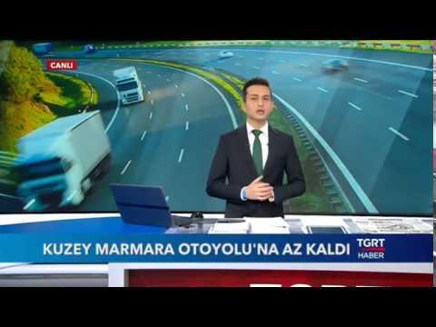 TGRT Kuzey Marmara Otoyolu'na Az Kaldı