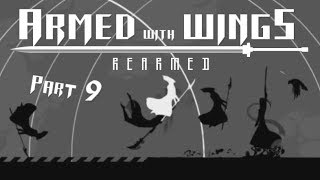 Armed with Wings Rearmed |Part 9| -Most Amazing Ability Ever!-