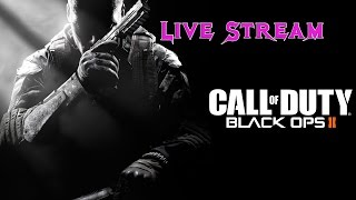 Black Ops 2 Live Stream: Death to The Enemy!