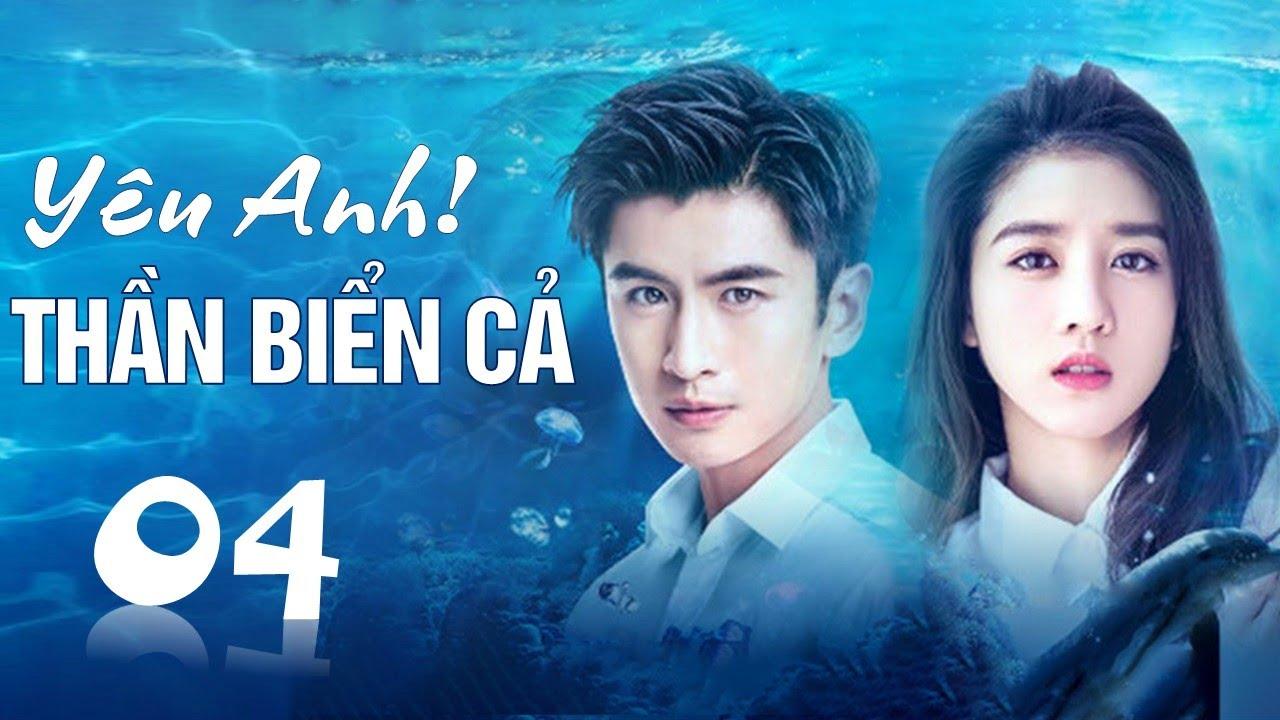 image Phim tình yêu lãng mạn cực hay 2020   Yêu Anh ! Thần Biển Cả - Tập 04 ( Thuyết Minh )