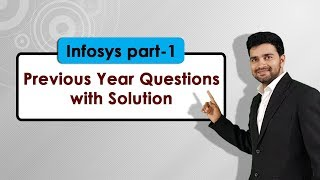 Infosys Previous Year Questions - Part 1| Fully Solved Quant & Reasoning questions from Infosys !