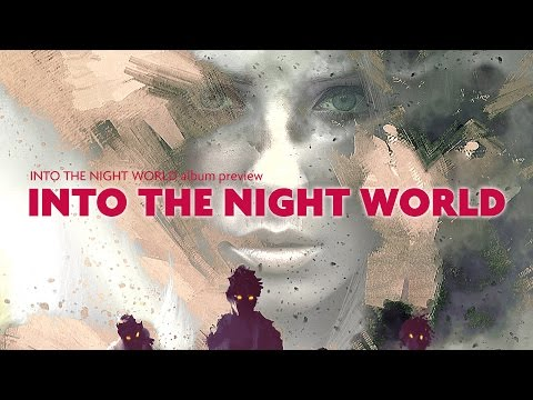 Into The Night World (new song)