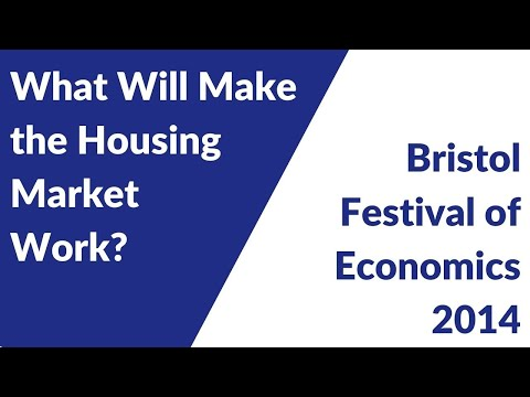 Festival of Economics 2014: What will Make the Housing Market Work?