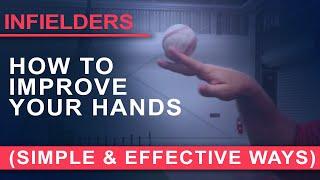 Infielders - How To Improve Your Hands (Simple & Effective Ways) - Coach Mongero - Winning Baseball