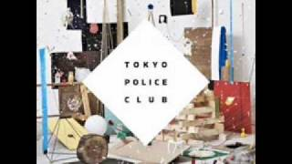 Tokyo Police Club - Gone