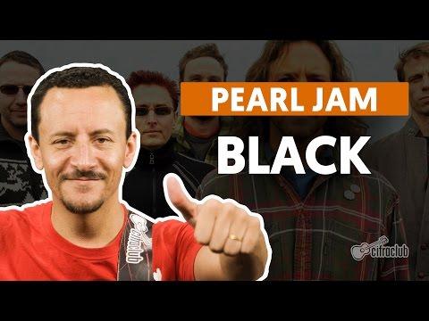 Black - Pearl Jam (aula de baixo)
