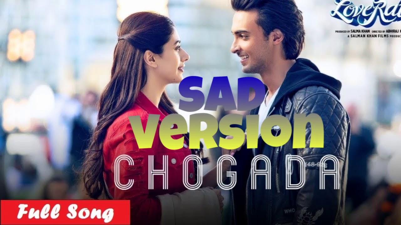 Chogada Tara sad version full song from movie (love yatri