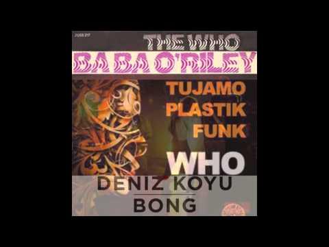 Ronin - Who's Bong O'Riley (The Who vs. Kiely Rich x Deniz Koyu x Tujamo & Plastik Funk)
