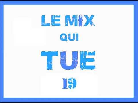 Le Mix Qui Tue 19 (MAXI)