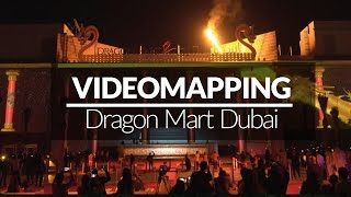 Videomapping Dragon Mart  - Dubai