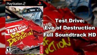 Test Drive: Eve of Destruction - Full Soundtrack HD
