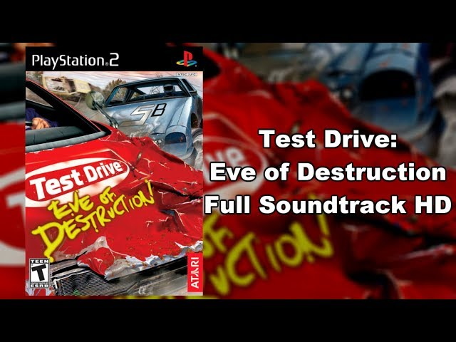 Test Drive: Eve of Destruction - Full Soundtrack HD