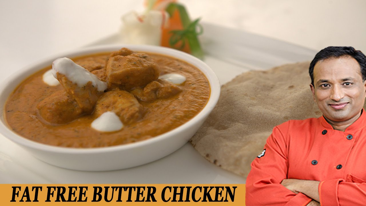 Fat Free Butter Chicken - Be Fit  Be Cool AAPI   VahRehVah