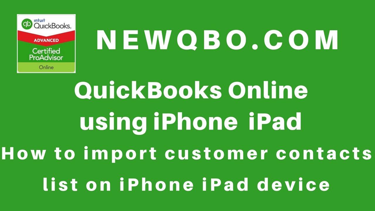 QuickBooks Online Mobile iPhone iPad App: How to import customer ...