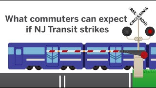 What commuters can expect if NJ Transit strikes
