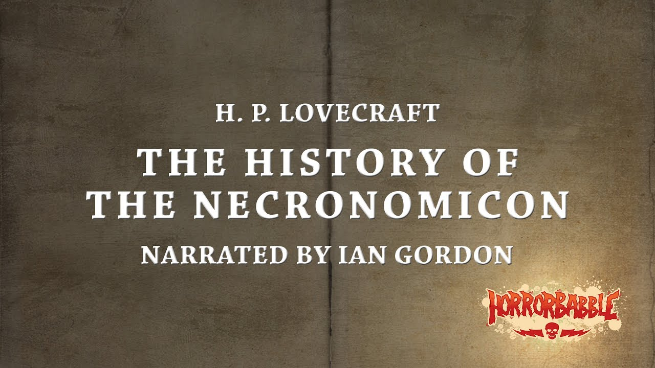 Ancient World Review: Is The Necronomicon A Real Book?