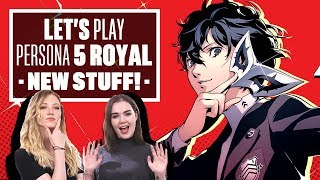 Let's Play Persona 5 Royal: NEW LOCATION, NEW CHARACTER, NEW GRAPPLING HOOK!