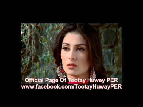 Tootay Huway PEROst.avi