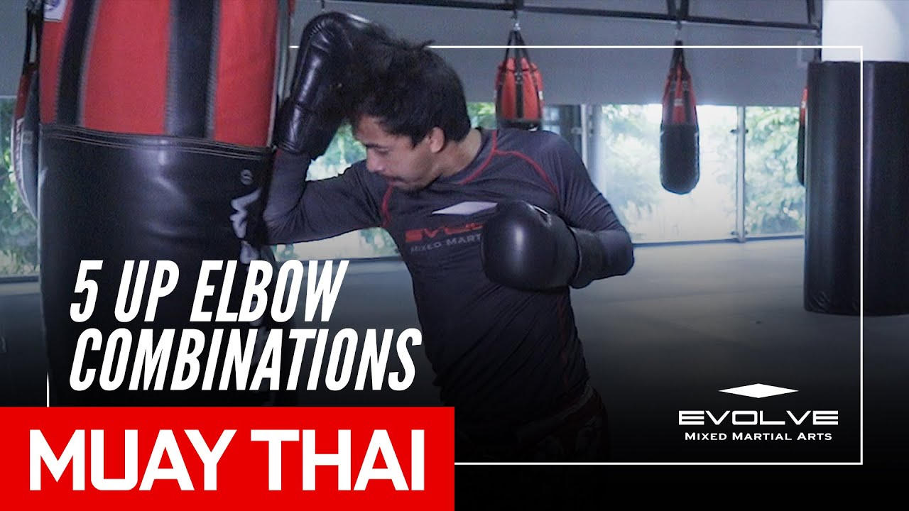 Muay Thai | Penaek Sitnumnoi's 5 Up Elbow Combinations | Evolve University