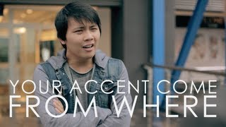 Your Accent Come From Where