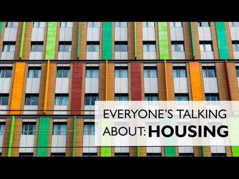 Everyone's Talking About : Housing