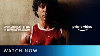 Toofaan Watch Now Farhan Akhtar Mrunal Thakur Paresh Rawal Amazon Prime Video